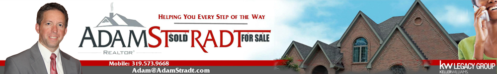 References For Adam Stradt REALTOR® In Cedar Rapids Iowa.