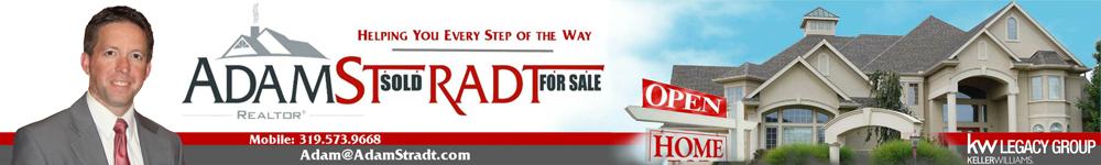 Adam Stradt - REALTOR® Upcoming Open Houses In Cedar Rapids Iowa.